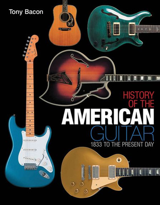 Hal Leonard History Of The American Guitar